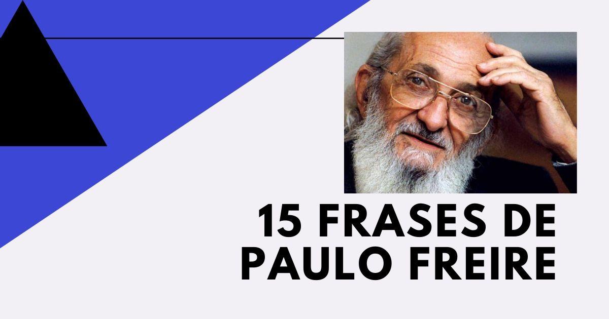 15 Frases de Paulo Freire